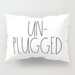 Unplugged Pillow Sham