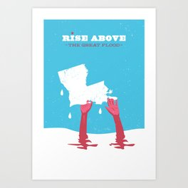 Rise Above the Great Flood Art Print