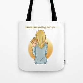 angels are watching over you Tote Bag