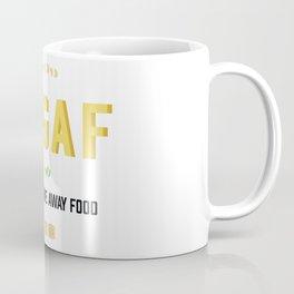 I dont give away food Coffee Mug