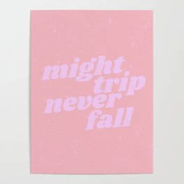 might trip never fall Poster