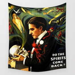 Thurston the Great Magician, the Wonder Show of the Universe. Do the Spirits Come Back? Wall Tapestry