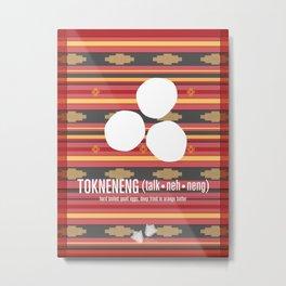 Tokneneng (hard boiled quail eggs) Metal Print