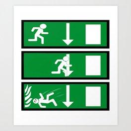 Fire Exit Funny. Art Print