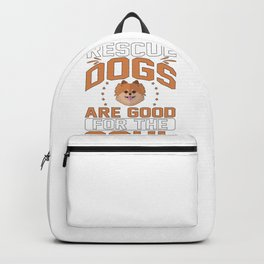 Dog Lover Gift Rescue Dogs Are Good For the Soul Dog Adoption Backpack