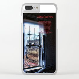 Tattered and torn  Photo and poem ©Tammy Sullivan 2015 Clear iPhone Case