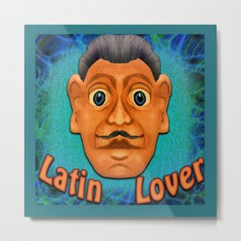 Latin Lover Metal Print