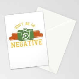 Don'T Be So Negative Camera Photo Nerd Photo Shoot Quote Stationery Cards