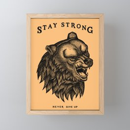 STAY STRONG NEVER GIVE UP Framed Mini Art Print