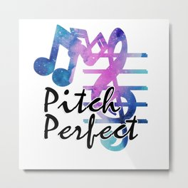 Pitch Perfect Metal Print