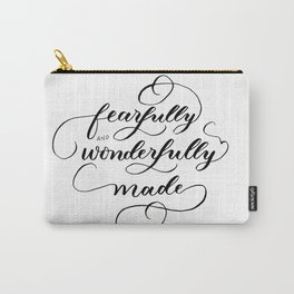 Fearfully & wonderfully made - brushed Carry-All Pouch