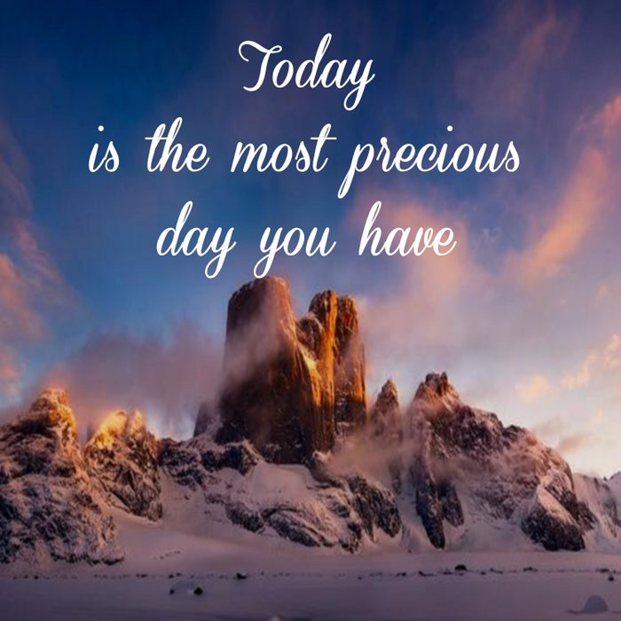 Today is the most precious day you have Comforters