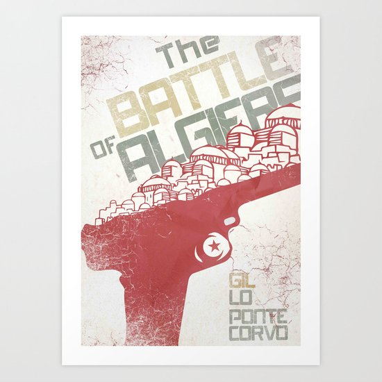 Battle of Algiers, Gillo Pontecorvo, Italian film, classic movie, Alternative Movie Poster, war, Art Print