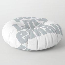 Per my last email Floor Pillow