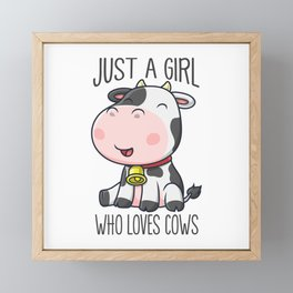 Just A Girl Who Loves Cows Butcher Milk Framed Mini Art Print