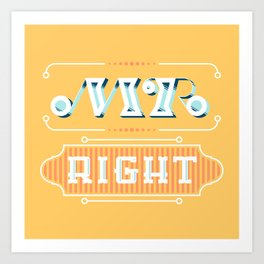 Mr Right Art Print