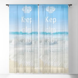 keep calm and live Aloha Sheer Curtain