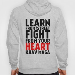 Learn from the Street Krav Maga Hoody