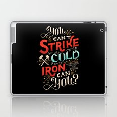 Can't Strike Cold Iron Laptop & iPad Skin