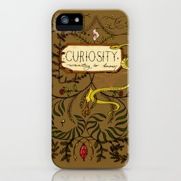 Curiosity: Wanting to Know iPhone Case