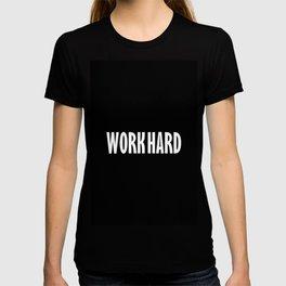 Work Hard T-shirt