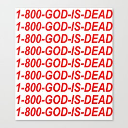 1-800-GOD-IS-DEAD Canvas Print
