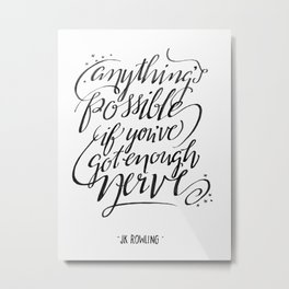 Anything's Possible Metal Print