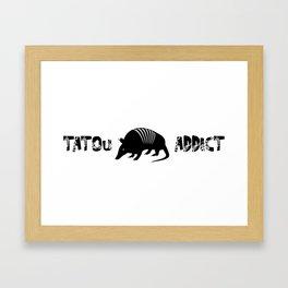 Tatou Addict Framed Art Print