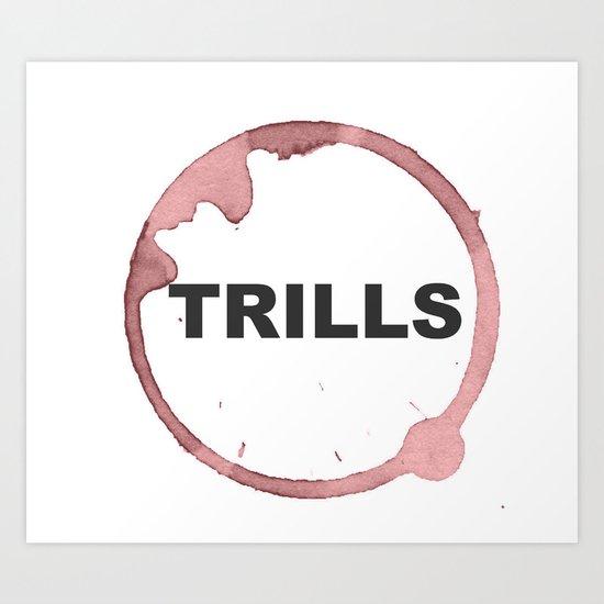 Trills Logo Art Print