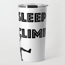 Eat Sleep Climb Funny - Climbing Travel Mug