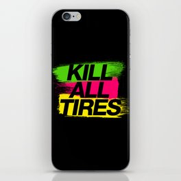 Kill All Tires v2 HQvector iPhone Skin