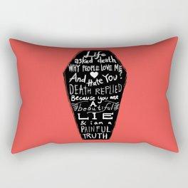 Life asked death... Rectangular Pillow