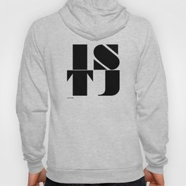 Type Type for ISTJ Hoody