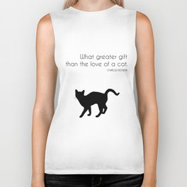 What a greater gift than the love of a cat (Charles Dickens) Biker Tank