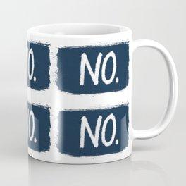 No. Coffee Mug