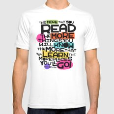 the more you that you read Mens Fitted Tee White MEDIUM