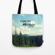 To the Mountains and Back Tote Bag