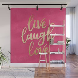 Live Laugh Love Wall Mural