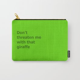 Green Butcher's Quote  Carry-All Pouch