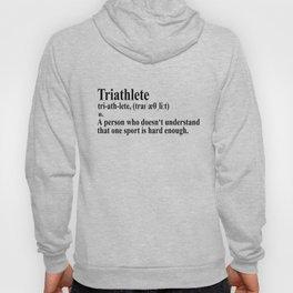 Funny Triathlon Definition Hoody