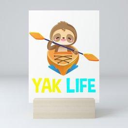 yak life, kayaking, paddling, kayak lovers Mini Art Print