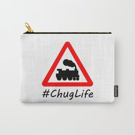 #ChugLife Warning Train Carry-All Pouch