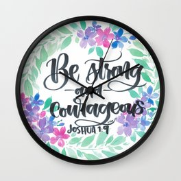 Joshua 1:9 Be Strong and Courageous Wall Clock
