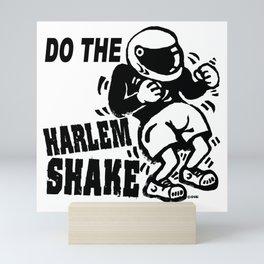 Do the harlem shake Mini Art Print