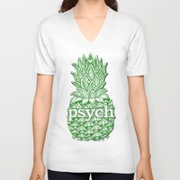 psych V-neck T-shirts featuring Psych Pineapple! by Alohalani