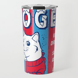 Dogee Such Cold  Travel Mug