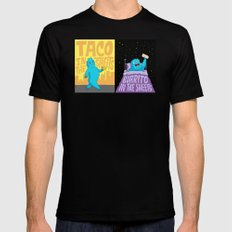 Taco in the streets, Burrito in the sheets. SMALL Mens Fitted Tee Black