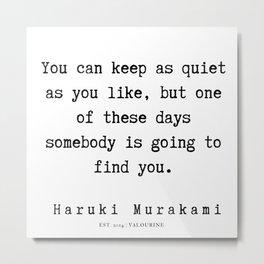 61  |  Haruki Murakami Quotes | 190811 Metal Print
