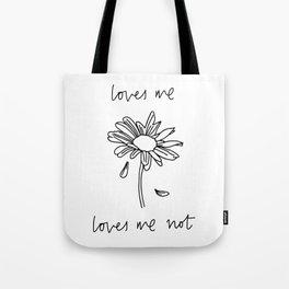 Loves Me Loves Me Not Tote Bag