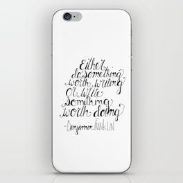Do Something Worth Writing iPhone Skin